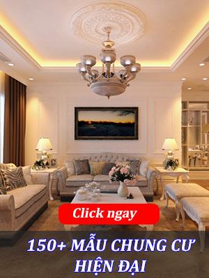 150 Mẫu nội thất chung cư