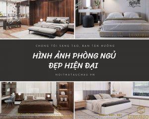 Hình ảnh phòng ngủ đẹp hiện đại